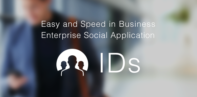 Easy and Speed in Business Enterprise Social Application IDS